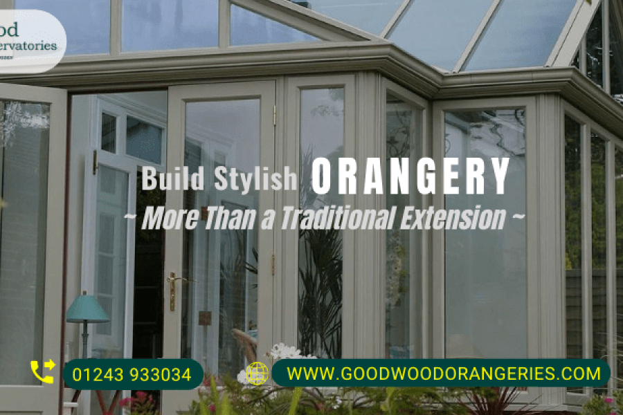 traditional and contemporary orangeries